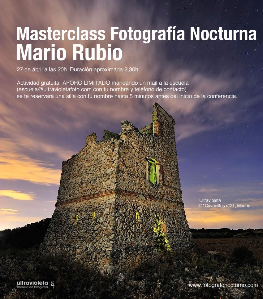 Masterclass sobre fotografía nocturna. Miércoles 27 de abril. Madrid 1