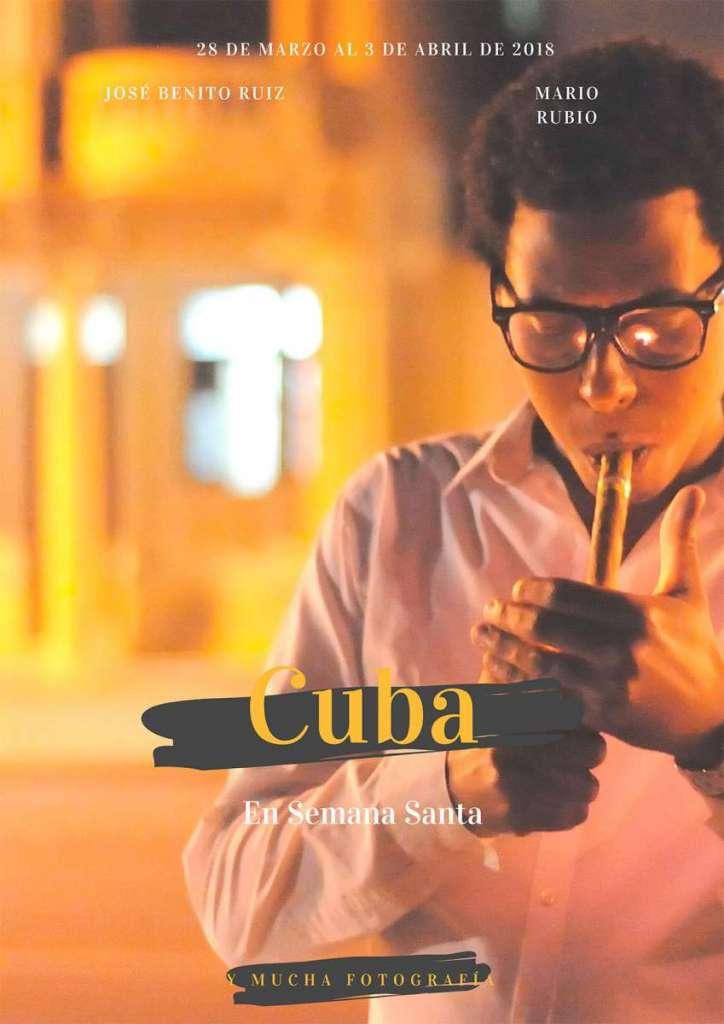 Taller fotográfico en Cuba en Semana Santa 2018 1