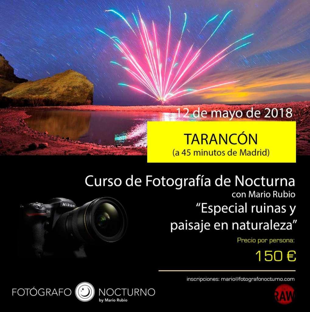 Curso en Tarancón de fotografía nocturna. A 45m de Madrid. 12 de mayo de 2018 1