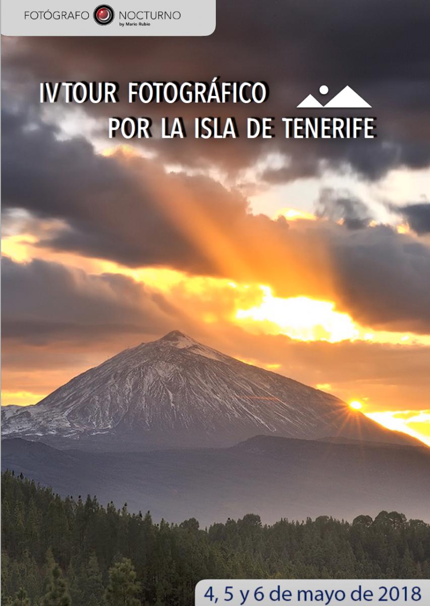IV Tour fotográfico por la mágica isla de Tenerife, del 4 al 6 de mayo de 2018 1
